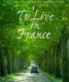 To Live in France - James Bentley