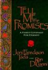 Tell Me the Promises: A Family Covenant for Eternity - Joni Eareckson Tada, Steve Jensen