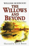 The Willows and Beyond - William Horwood, Patrick Benson