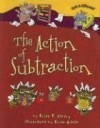 The Action of Subtraction - Brian P. Cleary, Brian Gable