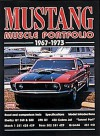 Mustang Muscle Portfolio, 1967-1973 (Brooklands Road Test Books Series) - R.M. Clarke