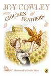 Chicken feathers - Joy Cowley, David Elliot
