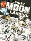 The First Moon Landing (Graphic Library: Graphic History series) - Thomas K. Adamson