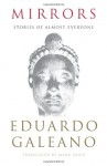 Mirrors: Stories of Almost Everyone - Eduardo Galeano