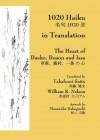 1020 Haiku in Translation: The Heart of Basho, Buson and Issa - William R. Nelson, Takafumi Saito