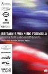Britain's Winning Formula: Achieving World Leadership in Motorsports - Martin Beck-Burridge, Jeremy Walton