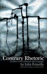 Contrary Rhetoric: Lectures on Landscape and Language - John Kinsella, Andrew Taylor, Glen Phillips