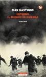 Inferno. Il mondo in guerra 1939-1945 - Max Hastings, Roberto Serrai