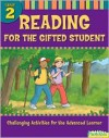 Reading for the Gifted Student: Challenging Activities for the Advanced Learner (Grade 2) - Danielle Denega