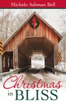 Christmas in Bliss - Michele Ashman Bell