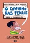 O caminhos das pedras: Manual de Gíria Brasileña - Vicente Palermo, Rafael Mantovani, Rep