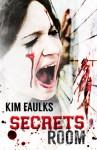 Secrets Room - Kim Faulks