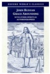 Grace Abounding: With Other Spiritual Autobiographies - John Bunyan, John Stachniewski, Anita Pacheco