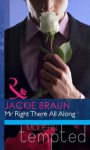 Mr Right There All Along (Mills & Boon Riva) - Jackie Braun