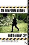 Enterprise Culture and the Inner City - Nicholas Deakin