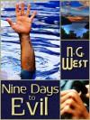 Nine Days to Evil - Nancy G. West