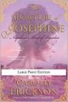 The Secret Life of Josephine - Carolly Erickson