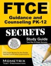 FTCE Guidance and Counseling PK-12 Secrets Study Guide: FTCE Exam Review for the Florida Teacher Certification Examinations - Ftce Exam Secrets Test Prep Team
