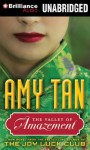 The Valley of Amazement - Joyce Bean, Amy Tan, Nancy Wu