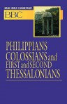 Basic Bible Commentary Volume 25 Philippians, Colossians, First and Second Thessalonians - Abingdon Press, Edward P. Blair