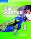 Our Science 1 Trinidad and Tobago - Tony Seddon, Shameem Narine, Jerome Ramdahin