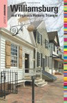 Insiders' Guide® to Williamsburg 16th: and Virginia's Historic Triangle - Sue Corbett