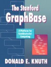 The Stanford Graphbase: A Platform for Combinatorial Computing - Donald Ervin Knuth