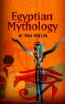 Egyptian Mythology - Friedrich Max Müller