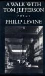 A Walk with Jefferson - Philip Levine
