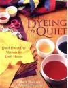 Dyeing to Quilt - Joyce Mori