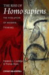 The Rise of Homo Sapiens: The Evolution of Modern Thinking - Frederick L. Coolidge, Thomas Wynn
