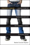 Fugitive Denim: A Moving Story of People and Pants in the Borderless World of Global Trade - Rachel Louise Snyder