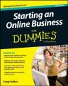 Starting an Online Business For Dummies (For Dummies (Computer/Tech)) - Greg Holden