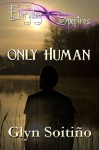 Only Human - Glyn Soitiño