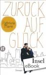 Zurück auf Glück (insel taschenbuch) (German Edition) - Patricia Marx, Regina Rawlinson