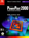 Microsoft PowerPoint 2000: Complete Concepts and Techniques - Gary B. Shelly, Thomas J. Cashman, Susan L. Sebok