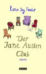 Der Jane Austen Club - Karen Joy Fowler, Marcus Ingendaay