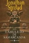 L'amuleto di Samarcanda: Il ciclo di Bartimeus: 1 - Jonathan Stroud, Riccardo Cravero