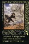 La leyenda de Sleepy Hollow, y otros cuentos de fantasmas - Washington Irving