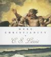 Mere Christianity (Audiocd) - C.S. Lewis, Ralph Cosham
