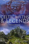 A Brief Guide to Celtic Myths and Legends - Martyn Whittock