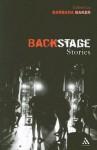 Backstage Stories - Barbara Baker