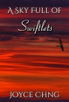 A Sky Full of Swiftlets - Joyce Chng