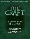The Craft - A Witch's Book of Shadows - Dorothy Morrison, Raymond Buckland