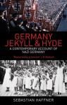 Germany: Jekyll & Hyde: An Eyewitness Analysis of Nazi Germany - Sebastian Haffner
