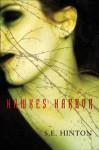 Hawkes Harbor - S.E. Hinton
