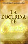 La Doctrina de Cristo - Guillermo Maldonado