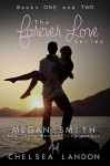 Forever Love (The Forever Love Series) - Chelsea Landon, Megan Smith