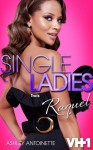 Single Ladies: Trois (Raquel)Part 2 - JaQuavis Coleman