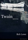 Twain: A Ghost Story - Rob Lowe